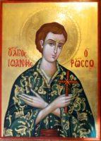 Sfantul Mucenic Ioan Rusul- Sfantul ocrotitor al credinciosilor evlaviosi si smeriti!