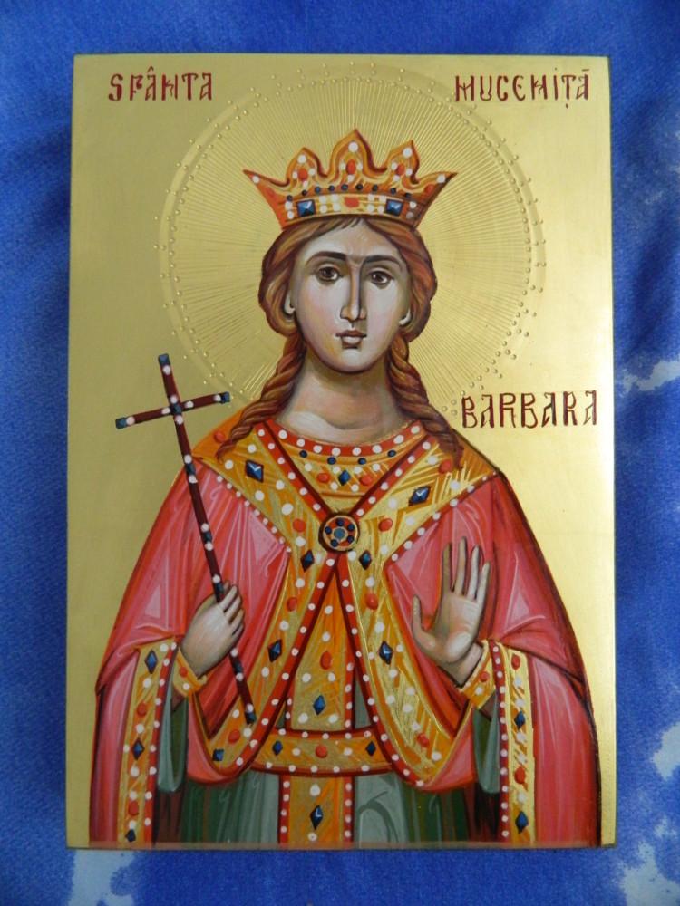 Sfanta Mucenita Varvara ,ocrotitoarea fecioarelor!- Saint Martyr Barbara the protector of virgins!