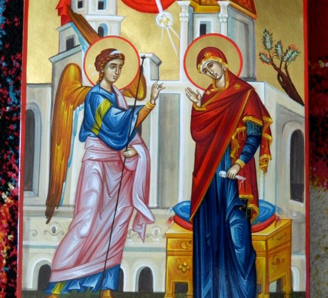 BUNAVESTIRE- Icoana mamei crestine!- Smerenia si sfintenia desavarsita- in pantecele femeii!- ANNUNCIATION - The christian mother's icon - Mild humility and holiness - in the woman's womb!