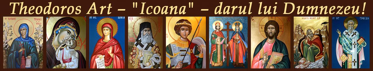 """Theodoros Art - """"Icoana"""" - darul lui Dumnezeu!"""