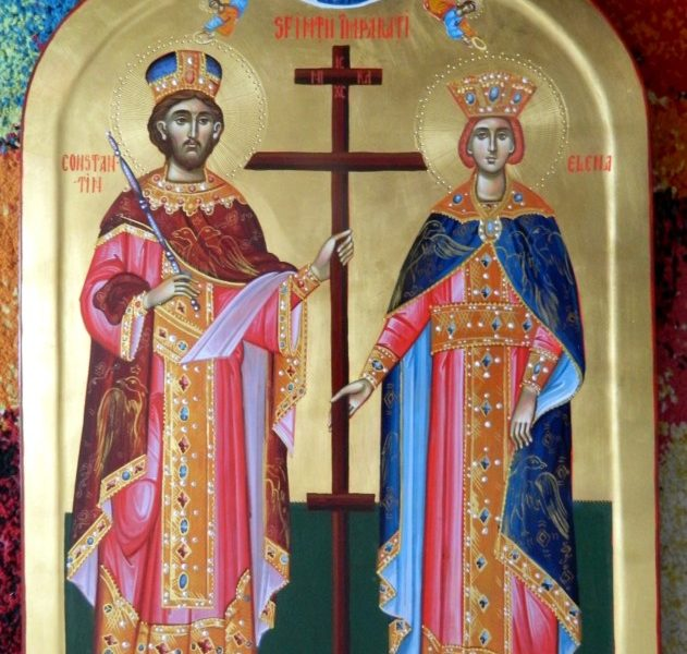 Sfintii Imparati Constantin si Elena- Ocrotitorii celor tari in credinta!, The Holy Emperors Constantine and Helen - Protectors of the very strong in faith cristians!