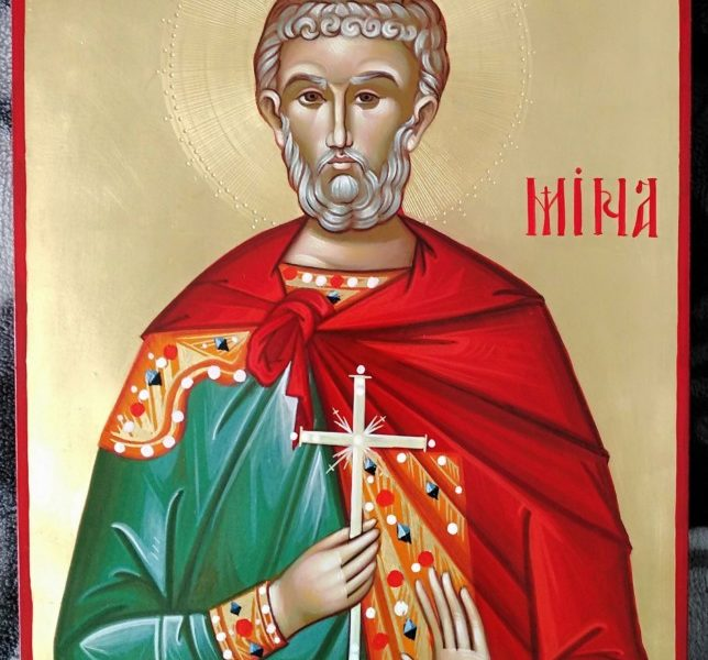 Sfantul Mare Mucenic Mina- Pazitorul si ocrotitorilor averilor sufletesti si trupesti!                                Holy Martyr Mina - The guardian and the protector of the souls and bodies!