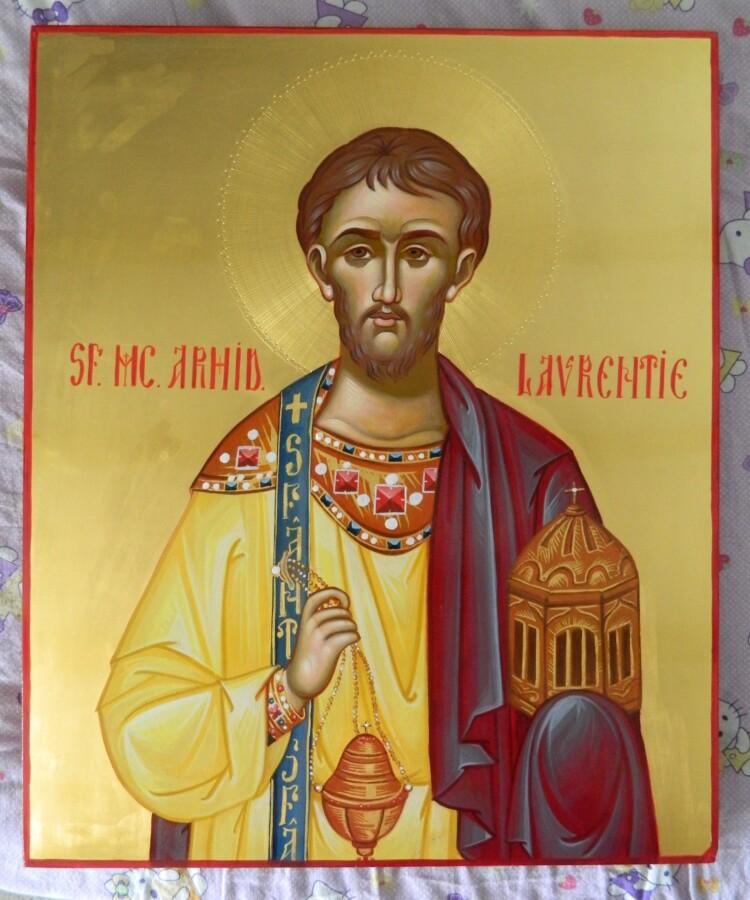 """Sfantul Mucenic si Arhidiacon Lavrentie( Laurentiu)- Ocrotitorul tinerilor  marturisitori! – Theodoros Art – """"Icoana"""" – darul lui Dumnezeu!"""